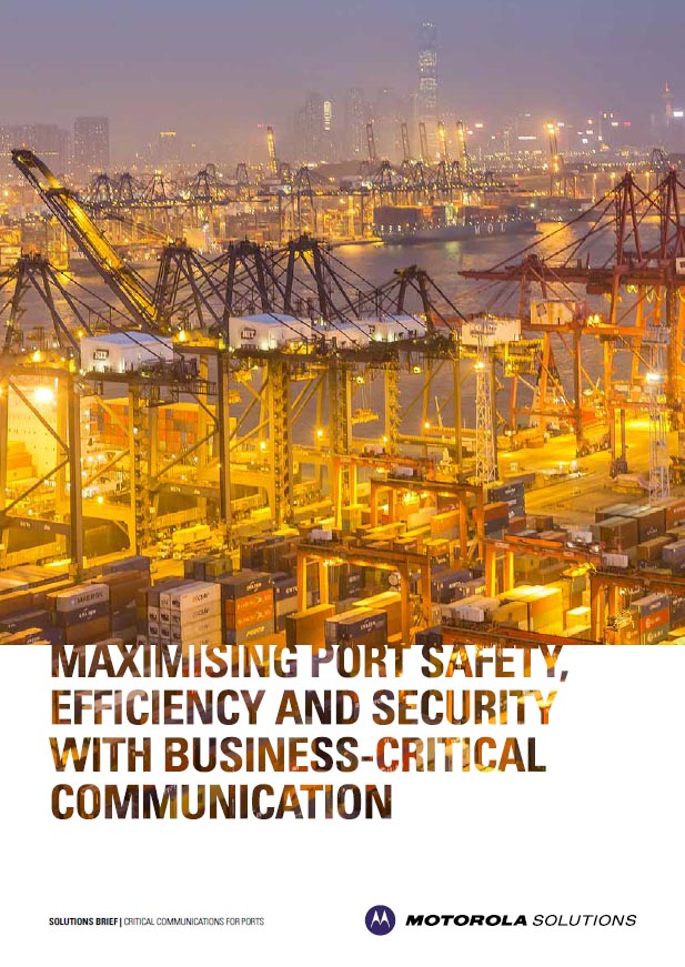 Maximising Seaport Safety, Efficiency and Security with Business-Critical Communication