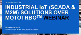 Industrial IoT (SCADA & M2M) Solutions over MOTOTRBO™