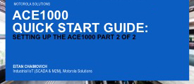 ACE1000 Quick Start Guide: Setting Up the Basics Part 2 of 2
