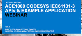 ACE1000 CODESYS IEC61131-3 APIs and Example Application Webinar