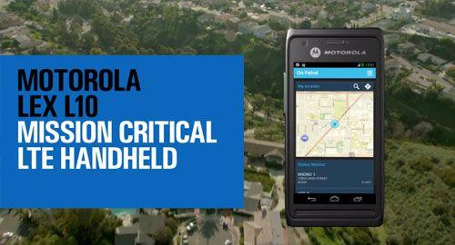 LEX L10 Mission Critical LTE Handheld Key Features